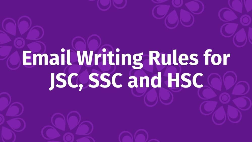 Email Writing Rules for JSC SSC and HSC