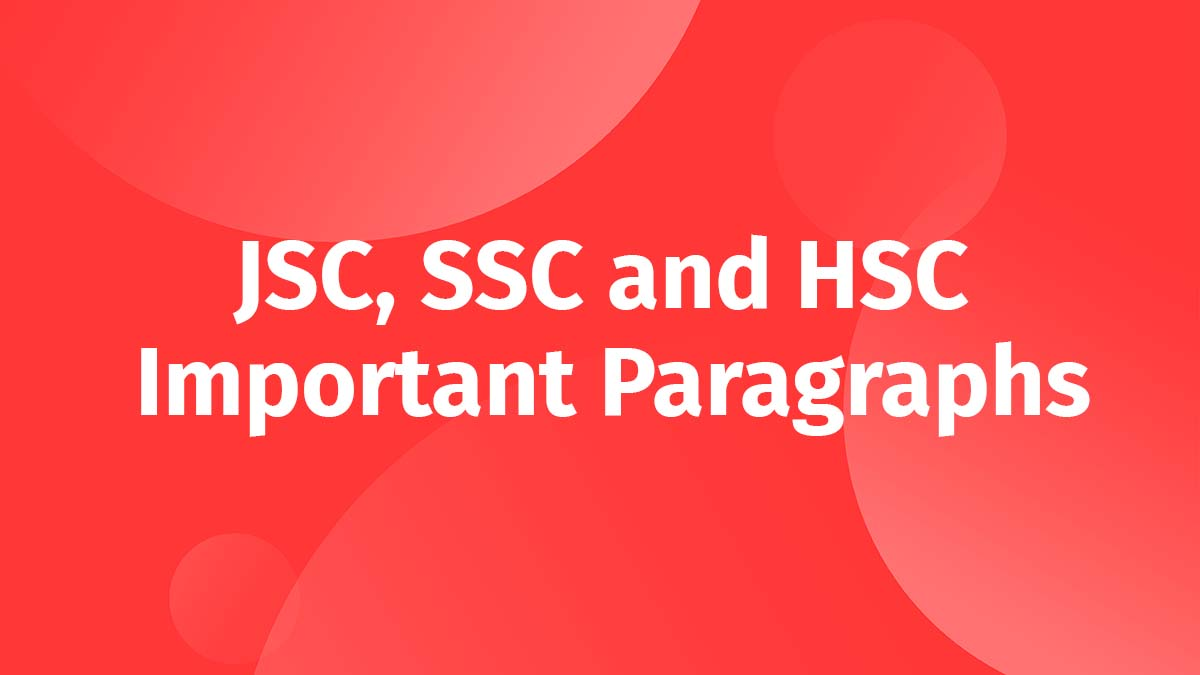 JSC SSC and HSC All Important Paragraphs 2022
